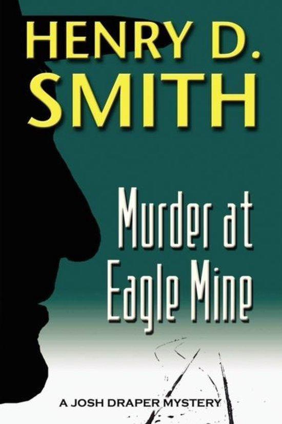 Murder at Eagle Mine