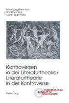 Kontroversen in Der Literaturtheorie/ - Literaturtheorie in Der Kontroverse
