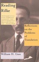 Omslag Reading Rilke Reflections On The Problems Of Translations