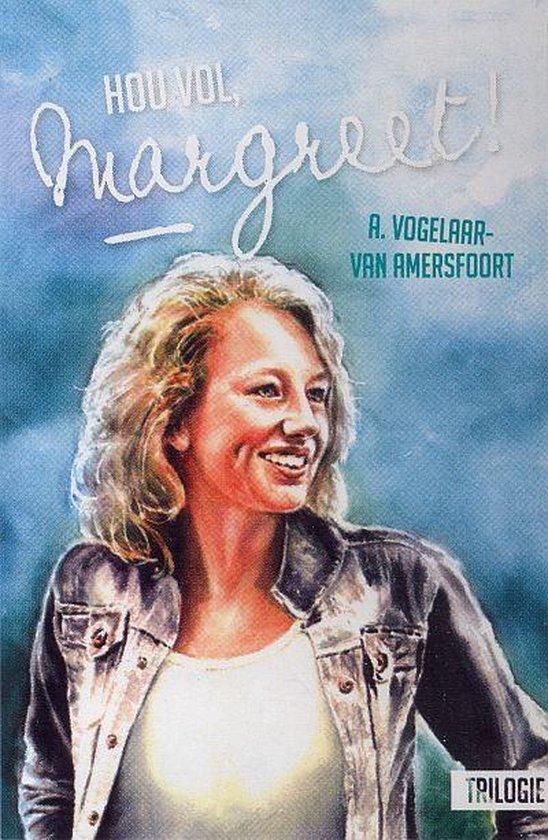 Hou vol, Margreet! - A. Vogelaar-Van Amersfoort |