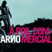 A Poil Commercial (2Lp + Cd)