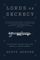 Boek cover Lords of Secrecy van Scott Horton