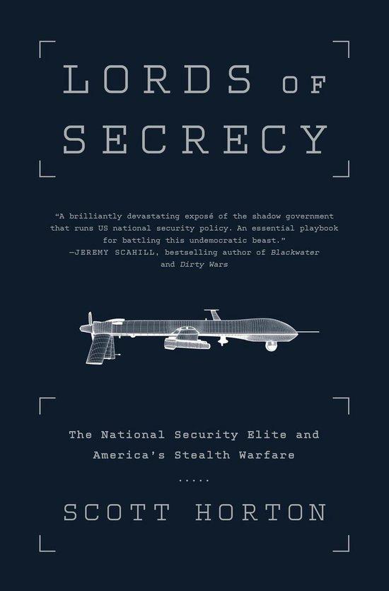 Boek cover Lords of Secrecy van Scott Horton (Onbekend)