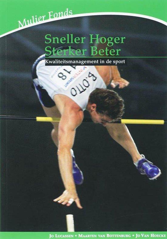 Sneller hoger sterker beter - Jan Lucassen | Fthsonline.com