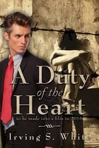 A Duty of the Heart