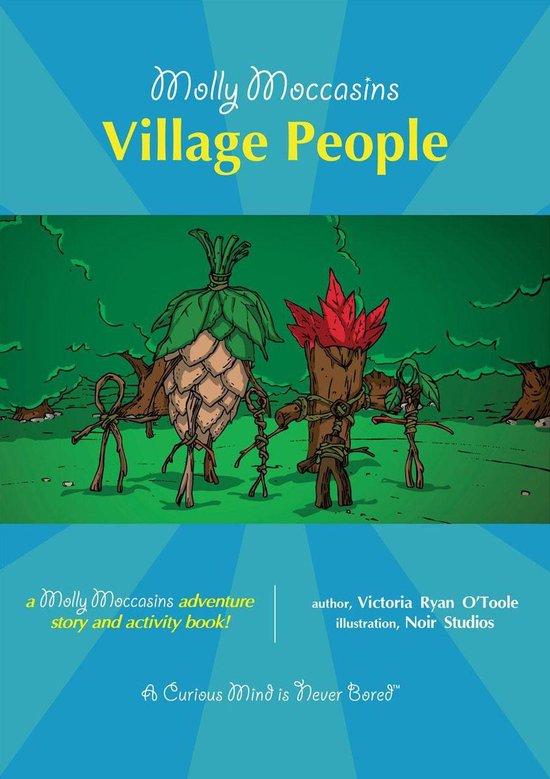 Molly Moccasins -- Village People (Read Aloud Version)