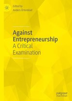 Against Entrepreneurship
