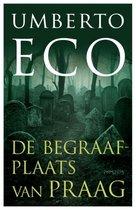 DE BEGRAAFPLAATS VAN PRAAG - Umberto Eco