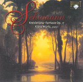 Kreisleriana; Fantasy Op. 17
