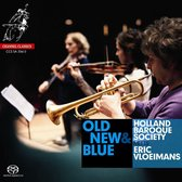 Holland Baroque Society / Vloeimans Eric - Old, New & Blue