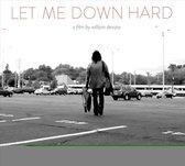 Various - Let Me Down Hard