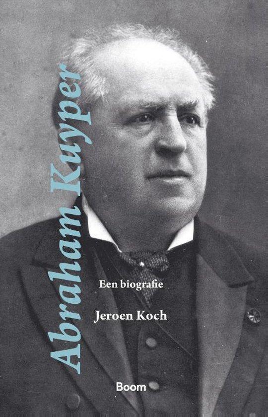 Boek cover Abraham Kuyper van Jeroen Koch (Hardcover)