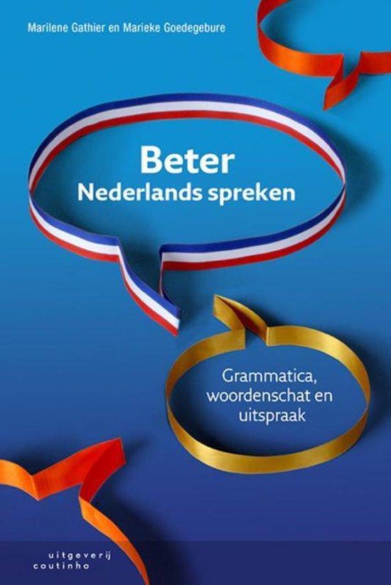 Boek cover Beter Nederlands spreken van Marilene Gathier (Paperback)