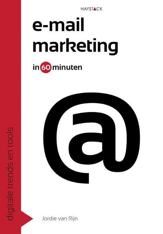 Digitale trends en tools in 60 minuten 2 -   E-mailmarketing in 60 minuten