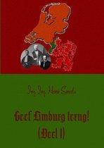 Geef Limburg terug! 1