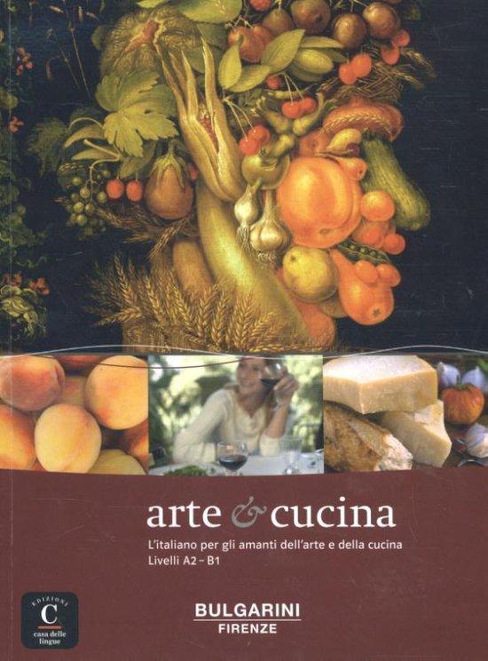 Arte & cucina, l'italiano per gli amanti dell'arte a della cucina