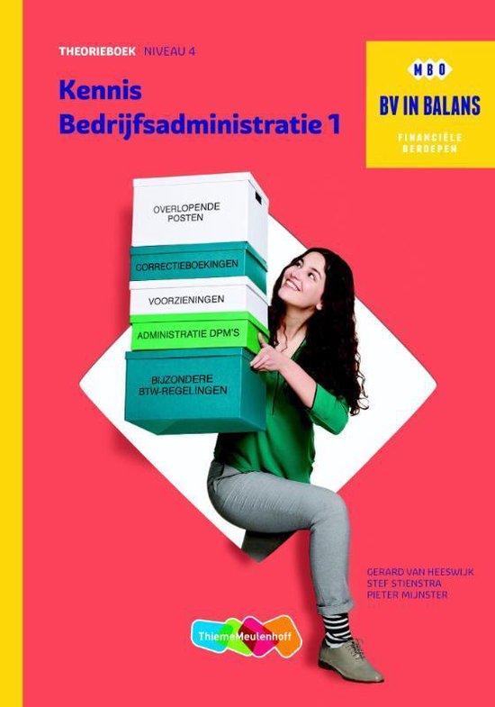 Boek cover BV in balans  - Kennis bedrijfsadministratie 1 niveau 4 Theorieboek van Gerard van Heeswijk (Paperback)