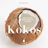 Kokos. Meer dan 30 lekker gezonde recepten