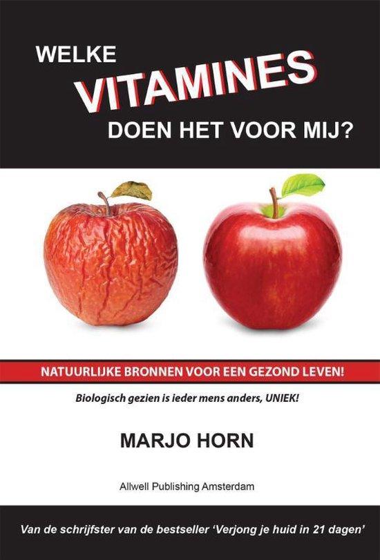 Boek cover Welke vitamines doen het voor mij? van Marjo Horn (Paperback)