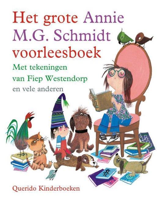 Boek cover Het grote Annie M.G. Schmidt voorleesboek van Annie M.G. Schmidt (Hardcover)