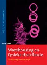 Logistiek verbeteren 4 -   Warehousing en fysieke distributie