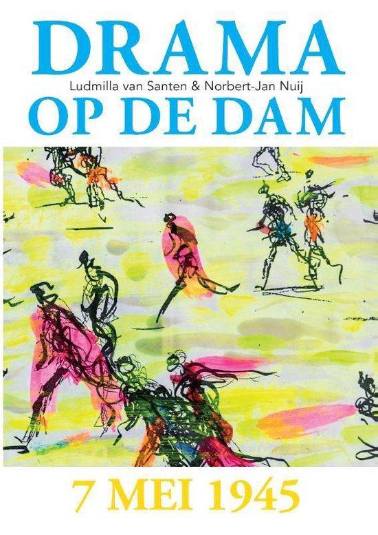 Drama op de Dam