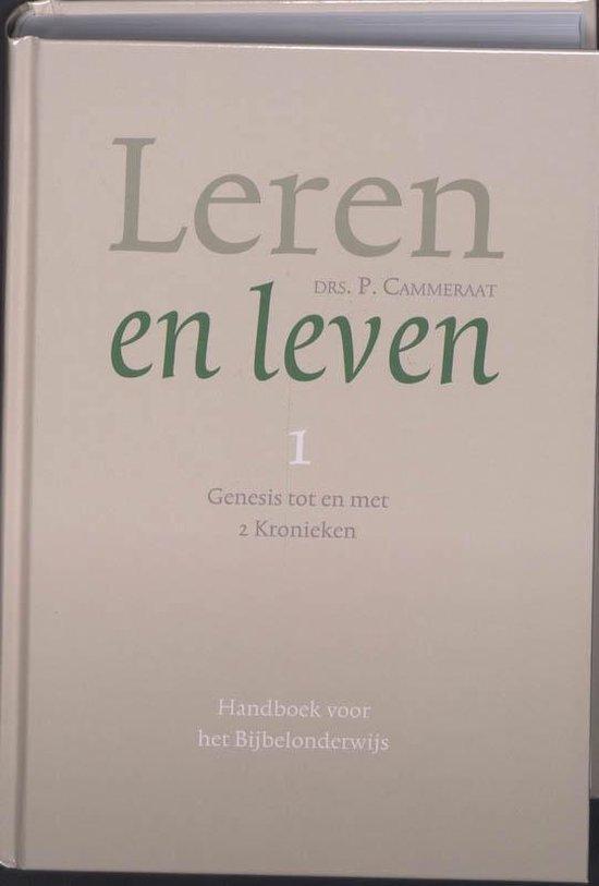 Boek cover Leren en leven 1 Genesis tot en met 2 Kronieken van P. Cammeraat (Hardcover)