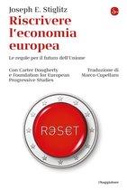Riscrivere l'economia europea