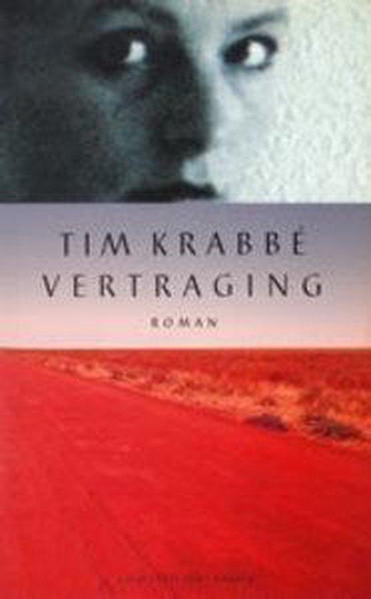 Vertraging - Tim Krabbé  