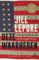 Boek cover Deze waarheden van Jill Lepore (Hardcover)