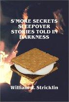 S'more Secrets