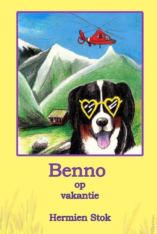Benno de Berner Sennenhond 4 - Benno op vakantie - Hermien Stok |
