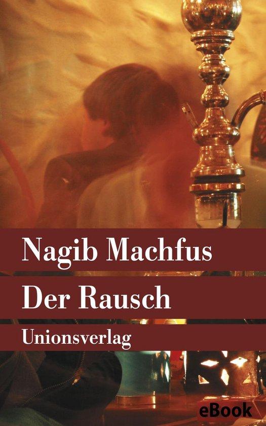 Boek cover Der Rausch van Nagib Machfus (Onbekend)