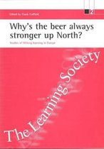 Why's the beer always stronger up North?