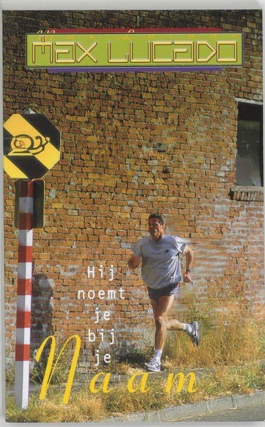 Hij noemt je bij je naam - Max Lucado | Readingchampions.org.uk