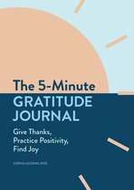 The 5-Minute Gratitude Journal