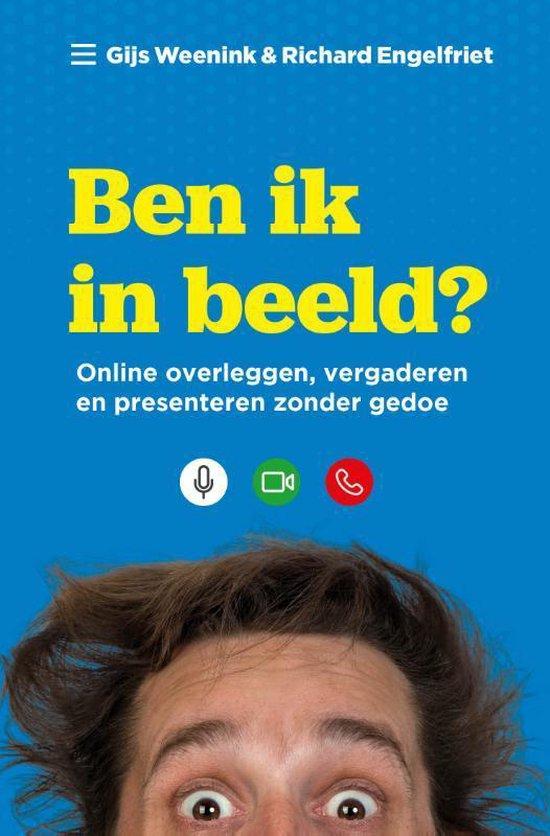Boek cover Ben ik in beeld? van Gijs Weenink (Paperback)