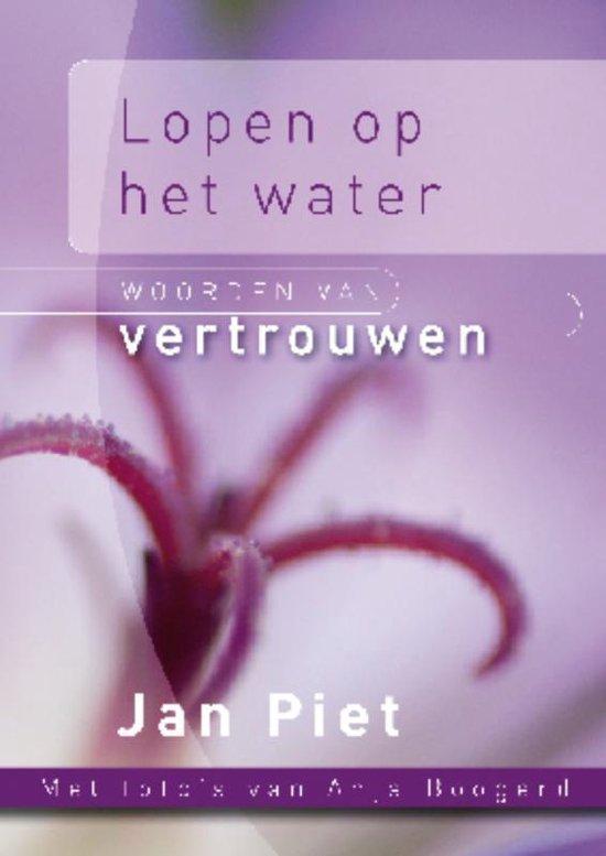 Lopen op het water - Jan Piet |