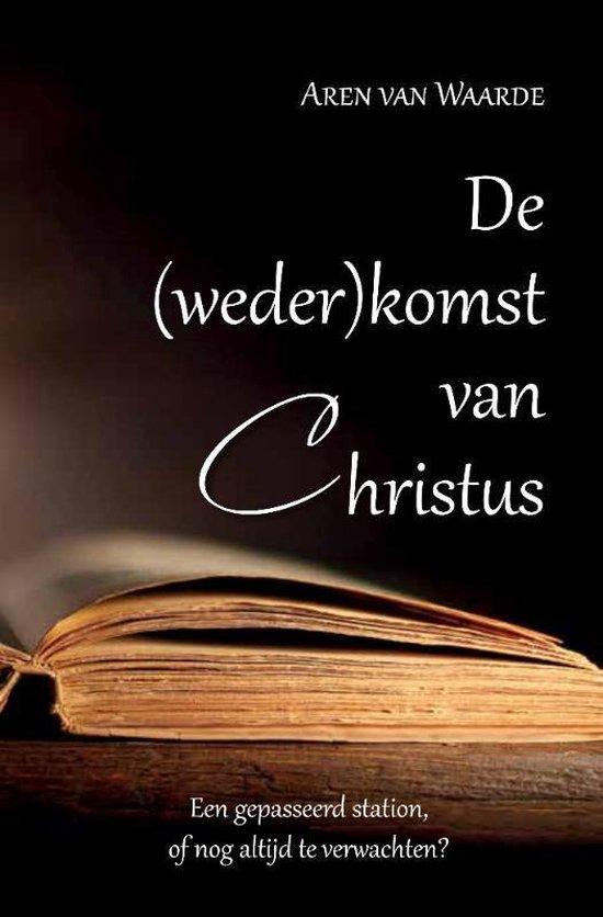 De (weder)komst van Christus
