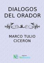 Dialogos Del Orador