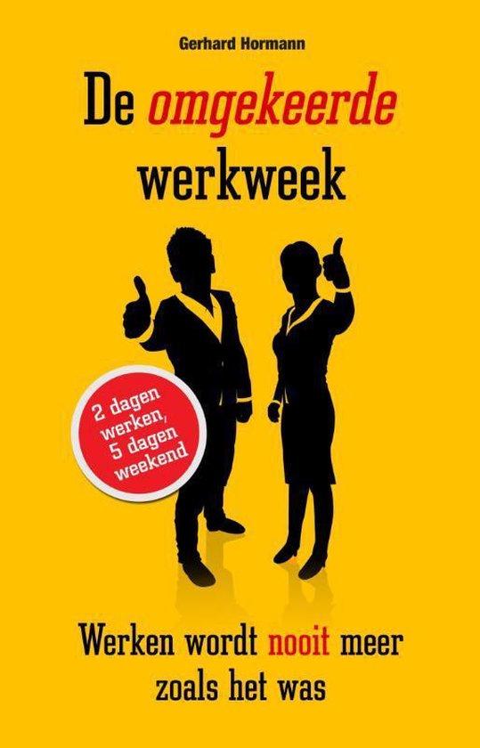 De omgekeerde werkweek - Gerhard Hormann | Readingchampions.org.uk