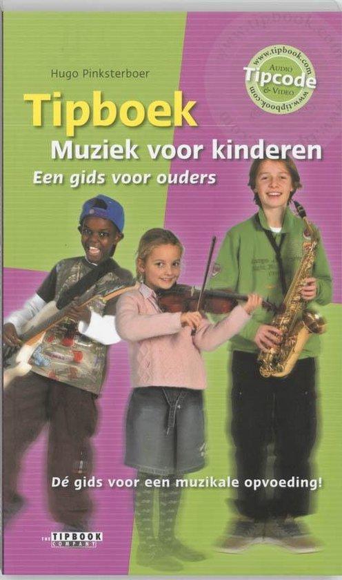 Tipboek Muziek voor kinderen - Hugo Pinksterboer |