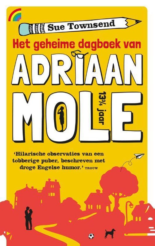 Het geheime dagboek van Adriaan Mole 13 3/4 jaar - Sue Townsend |