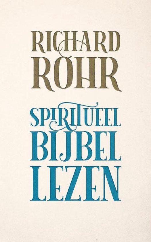 Spiritueel Bijbellezen - Richard Rohr  