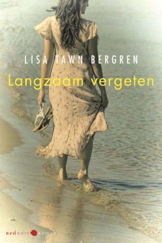 Langzaam vergeten - Lisa Tawn Bergren  