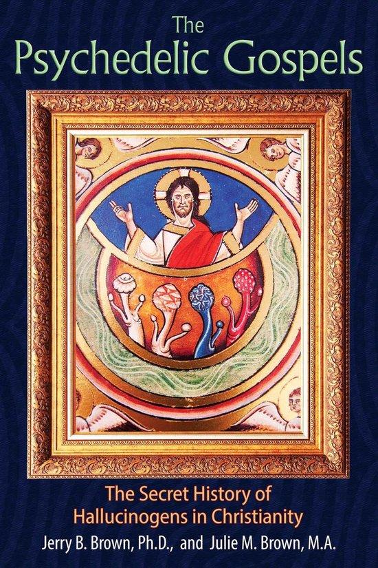 Boek cover The Psychedelic Gospels van Jerry B. Brown (Paperback)