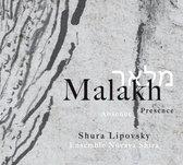 Malakh. Absence/Presence