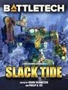 BattleTech: Slack Tide