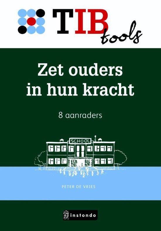 TIBtools - Zet ouders in hun kracht - Peter de Vries |