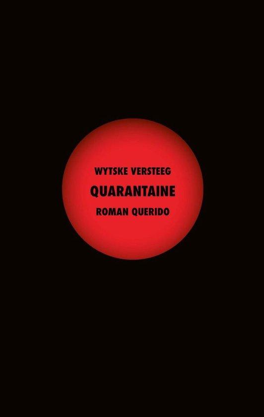 Quarantaine - Wytske Versteeg |